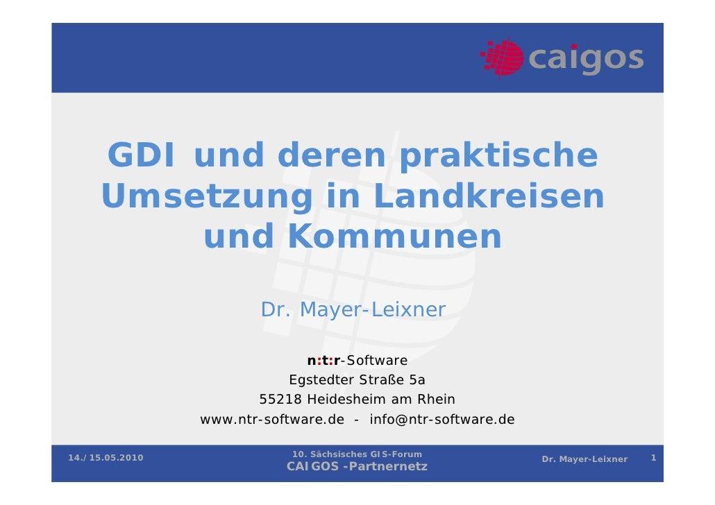 GDI und deren praktische     Umsetzung in Landkreisen         und Kommunen                         Dr. Mayer-Leixner      ...