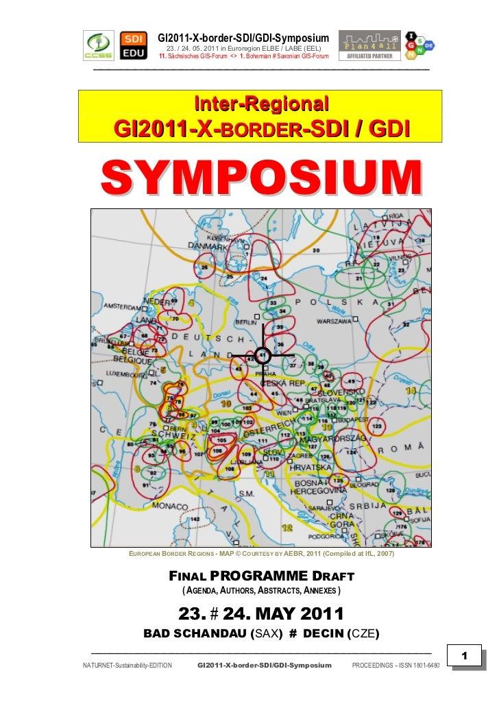 GI2011-X-border-SDI/GDI-Symposium                             23. / 24. 05. 2011 in Euroregion ELBE / LABE (EEL)          ...