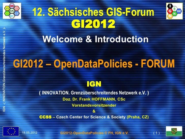 12. Sächsisches GIS-Forum                                                                          GI2012IGN -( INNOVATION...