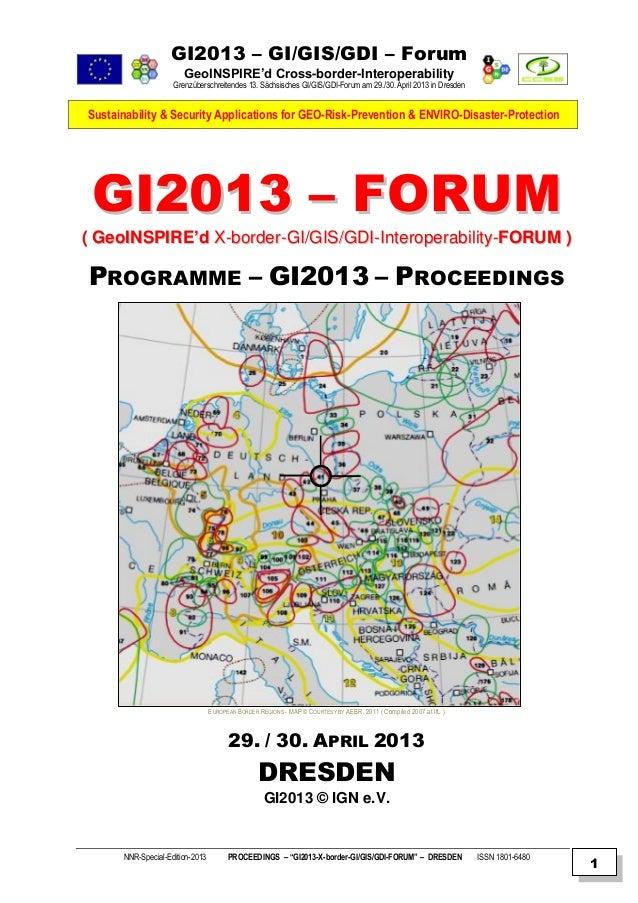 GI2013 – GI/GIS/GDI – Forum GeoINSPIRE'd Cross-border-Interoperability Grenzüberschreitendes 13. Sächsisches GI/GIS/GDI-Fo...