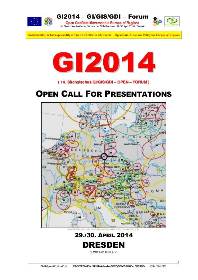 GI2014 – GI/GIS/GDI – Forum Open GeoData Movement in Europe of Regions 14. Grenzüberschreitendes Sächsisches GIS – Forum a...