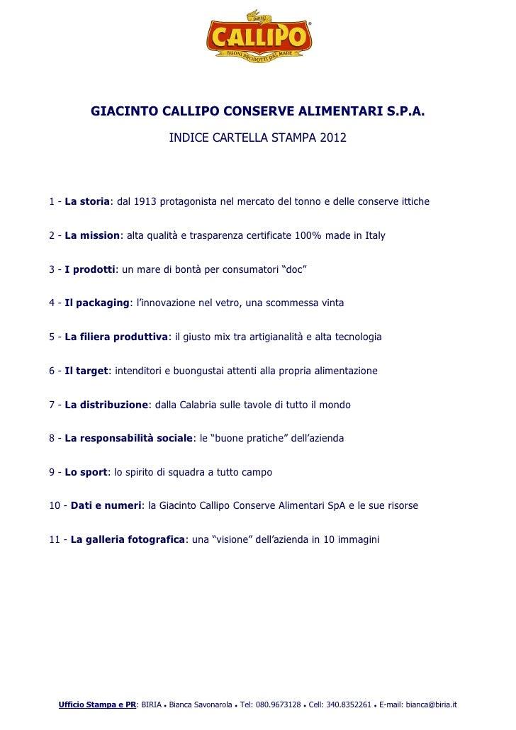 GIACINTO CALLIPO CONSERVE ALIMENTARI S.P.A.                               INDICE CARTELLA STAMPA 20121 - La storia: dal 19...