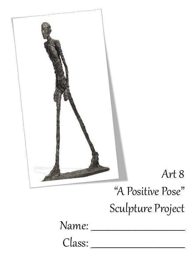 """Ar# 8                   """"A Positive Pose""""                  Sculpt4re Project Name: :;;;;;;;;;;;;;;;;;;;;;;;;;;;;;..."""