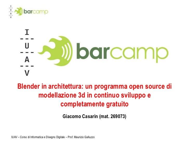 Blender in architettura: un programma open source di           modellazione 3d in continuo sviluppo e                    c...