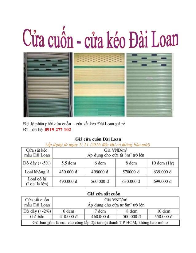 Đại lý phân phối cửa cuốn – cửa sắt kéo Đài Loan giá rẻ ĐT liên hệ: 0919 277 102 Giá cửa cuốn Đài Loan (Áp dụng từ ngày 1/...