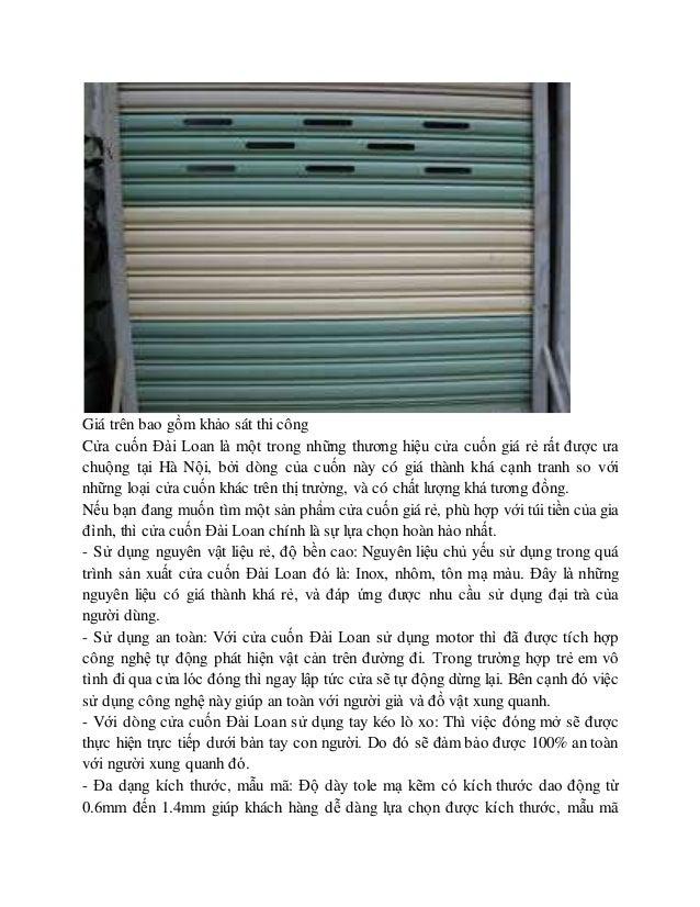 Giá trên bao gồm khảo sát thi công Cửa cuốn Đài Loan là một trong những thương hiệu cửa cuốn giá rẻ rất được ưa chuộng tại...