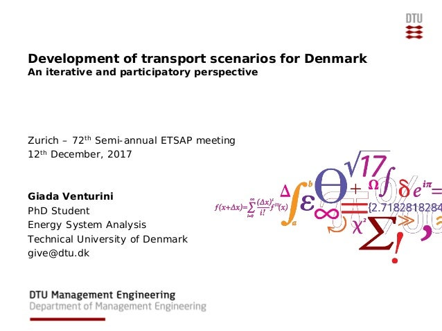 Development of transport scenarios for Denmark An iterative and participatory perspective Zurich – 72th Semi-annual ETSAP ...