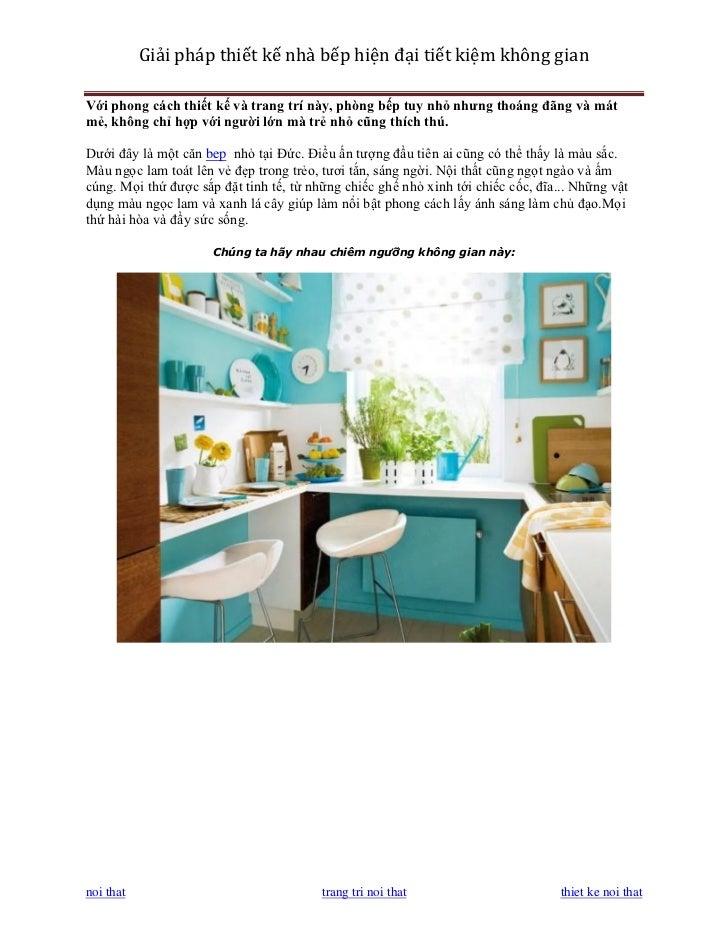 Giải pháp thiết kế nhà bếp hiện đại tiết kiệm không gianVới phong cách thiết kế và trang trí này, phòng bếp tuy nhỏ nhưng ...