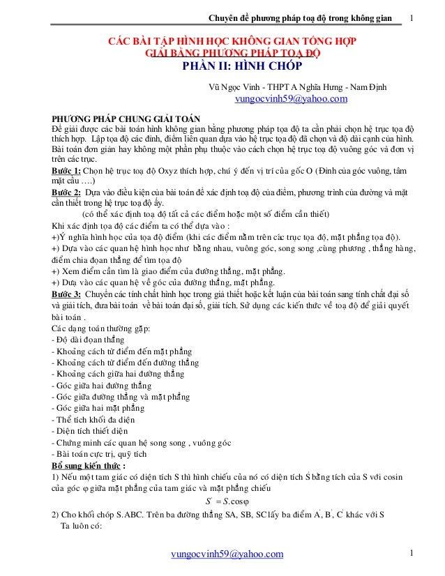 Chuyên đề phương pháp toạ độ trong không gian vungocvinh59@yahoo.com 1 1 CÁC BÀI TẬP HÌNH HỌC KHÔNG GIAN TỔNG HỢP GIẢI BẰN...