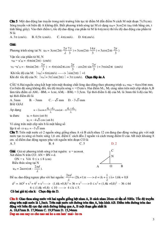 Câu 5: Một dao động lan truyền trong môi trường liên tục từ điểm M đến điểm N cách M một đoạn 7/3(cm). Sóng truyền với bi...