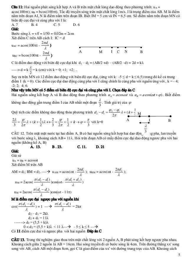 Câu 11: Hai nguồn phát sóng kết hợp A và B trên mặt chất lỏng dao động theo phương trình: uA = acos(100t); uB = bcos(100...