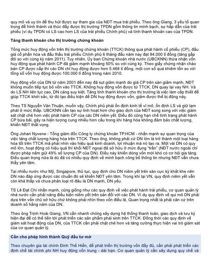 quy mô và uy tín để thu hút được sự tham gia của NĐT mua trái phiếu. Theo ông Giang, 3 yếu tố quantrọng để hình thành và t...