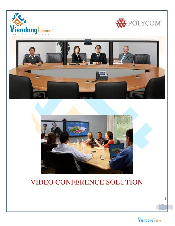 VIDEO CONFERENCE SOLUTION                            1