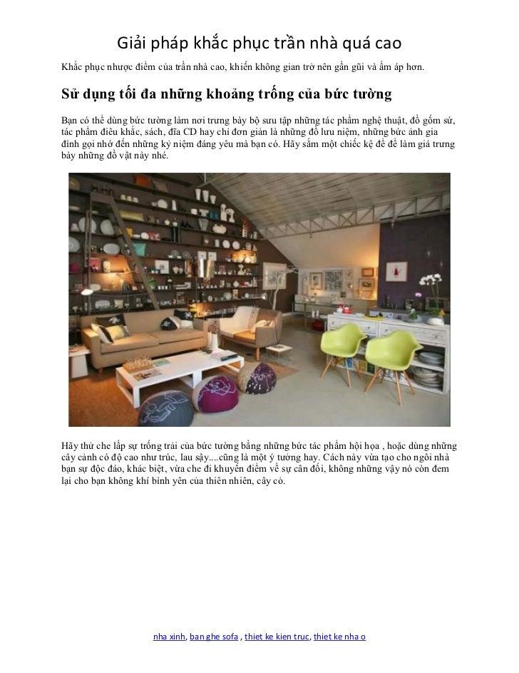 Giải pháp khắc phục trần nhà quá caoKhắc phục nhược điểm của trần nhà cao, khiến không gian trở nên gần gũi và ấm áp hơn.S...