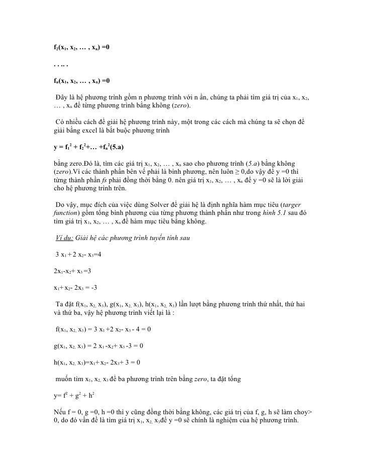 f2(x1, x2, … , xn) =0. . .. .fn(x1, x2, … , xn) =0Đây là hệ phương trình gồm n phương trình với n ẩn, chúng ta phải tìm gi...