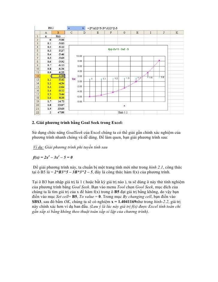 2. Giải phương trình bằng Goal Seek trong Excel:Sử dụng chức năng GoalSeek của Excel chúng ta có thể giải gần chính xác ng...