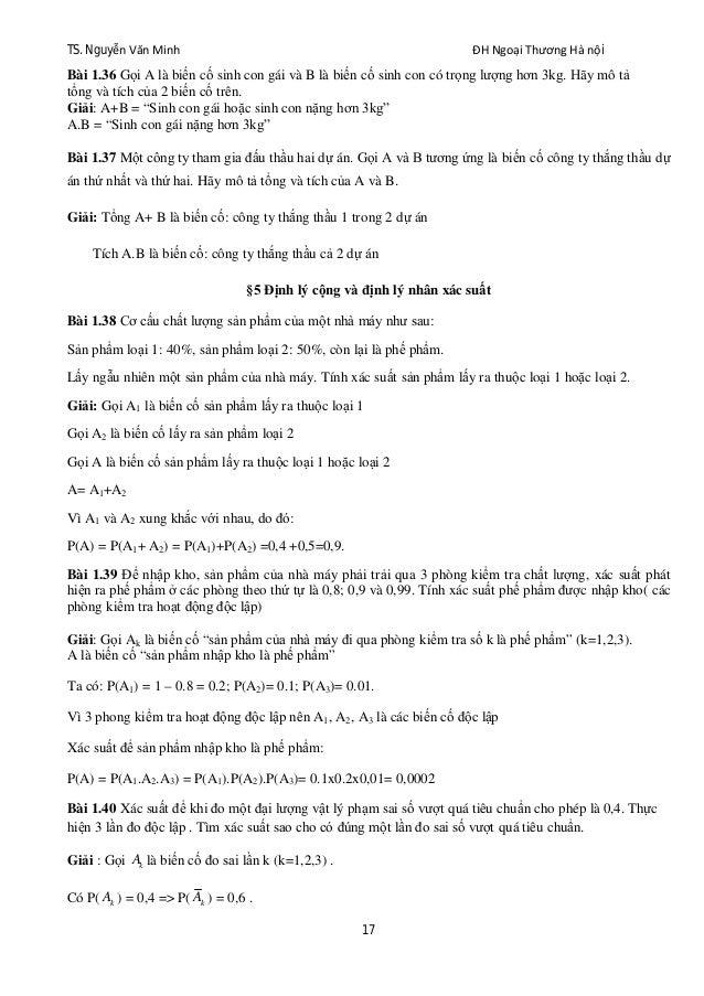 TS. Nguyễn Văn Minh ĐH Ngoại Thương Hà nội 17 Bài 1.36 Gọi A là biến cố sinh con gái và B là biến cố sinh con có trọng lượ...
