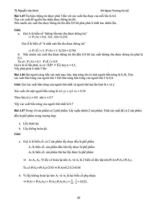 TS. Nguyễn Văn Minh ĐH Ngoại Thương Hà nội 20 Bài 1.45 Tín hiệu thông tin được phát 3 lần với xác suất thu được của mỗi lầ...