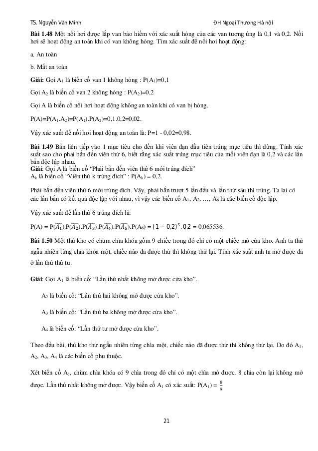 TS. Nguyễn Văn Minh ĐH Ngoại Thương Hà nội 21 Bài 1.48 Một nồi hơi được lắp van bảo hiểm với xác suất hỏng của các van tươ...