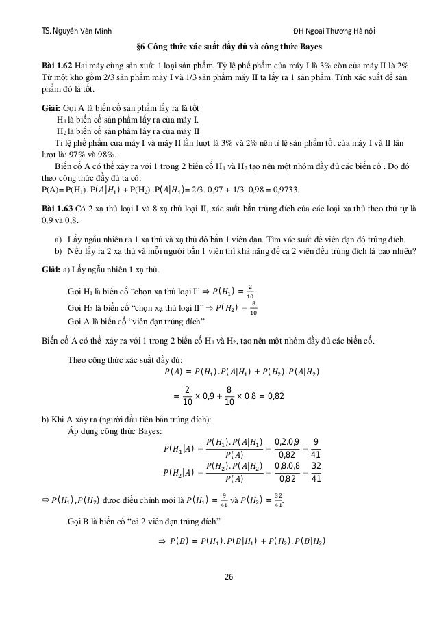 TS. Nguyễn Văn Minh ĐH Ngoại Thương Hà nội 26 §6 Công thức xác suất đầy đủ và công thức Bayes Bài 1.62 Hai máy cùng sản xu...