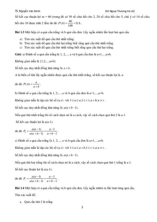TS. Nguyễn Văn Minh ĐH Ngoại Thương Hà nội 3 Số kết cục thuận lợi m = 60 (trong đó có 50 số chia hết cho 2, 20 số chia hết...