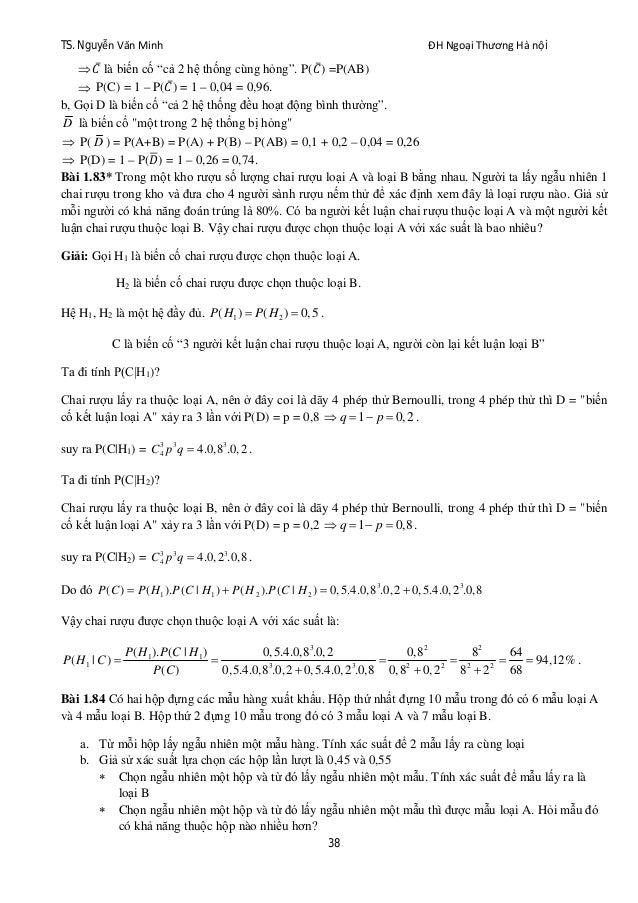 """TS. Nguyễn Văn Minh ĐH Ngoại Thương Hà nội 38  ̅ là biến cố """"cả 2 hệ thống cùng hỏng"""". P( ̅) =P(AB)  P(C) = 1 – P( ̅) = ..."""