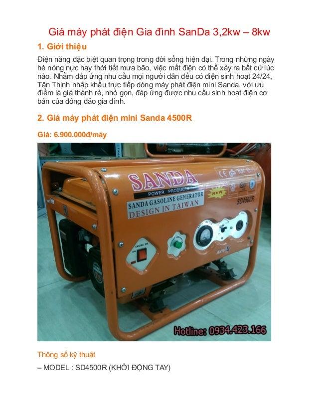 Giá máy phát điêên Gia đình SanDa 3,2kw – 8kw 1. Giới thiêêu Điện năng đặc biệt quan trọng trong đời sống hiện đại. T...