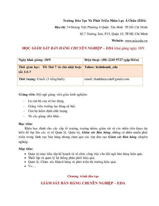 Trường Đào Tạo Và Phát Triển Nhân Lực Á Châu (EDA) Địa chỉ: 34 Hoàng Việt Phường 4 Quận Tân Bình TP.Hồ Chí Minh Số 7 Tr...