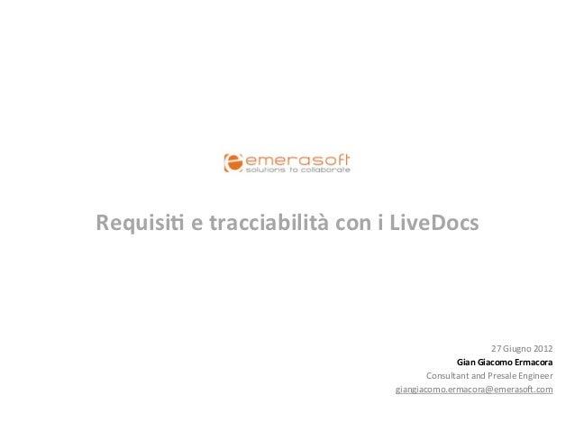 Requisi e tracciabilità con i LiveDocs                                                                      ...