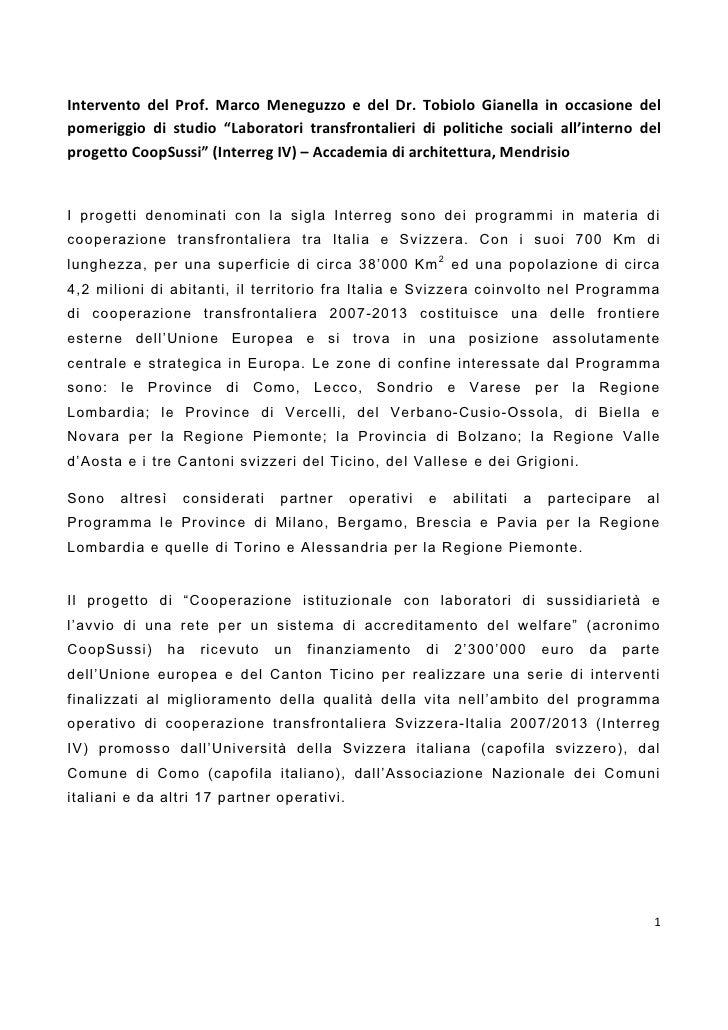 """Intervento del Prof. Marco Meneguzzo e del Dr. Tobiolo Gianella in occasione del pomeriggio di studio """"Laboratori transfro..."""