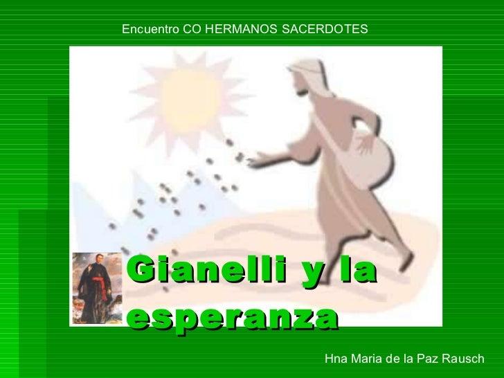 Gianelli y la esperanza   Hna Maria de la Paz Rausch Encuentro CO HERMANOS SACERDOTES