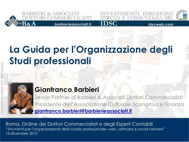 La Guida per l'Organizzazione degli                                                     Studi professionaliRiproduzione vi...