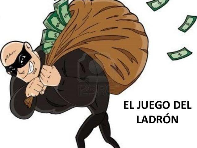 EL JUEGO DEL LADRÓN