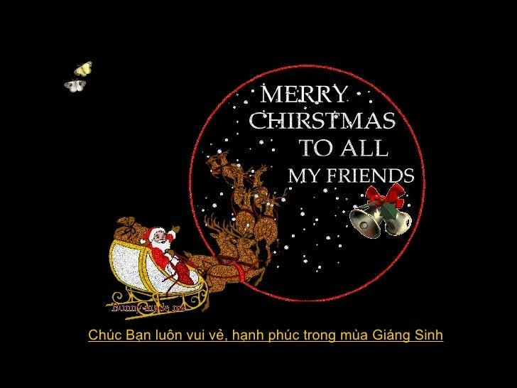 Chúc Bạn luôn vui vẻ, hạnh phúc trong mùa Giáng Sinh