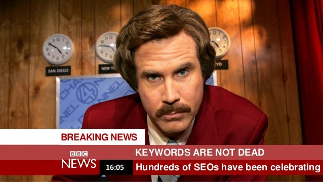BREAKING NEWS KEYWORDS ARE NOT DEAD Hundreds of SEOs have been celebrating16:05