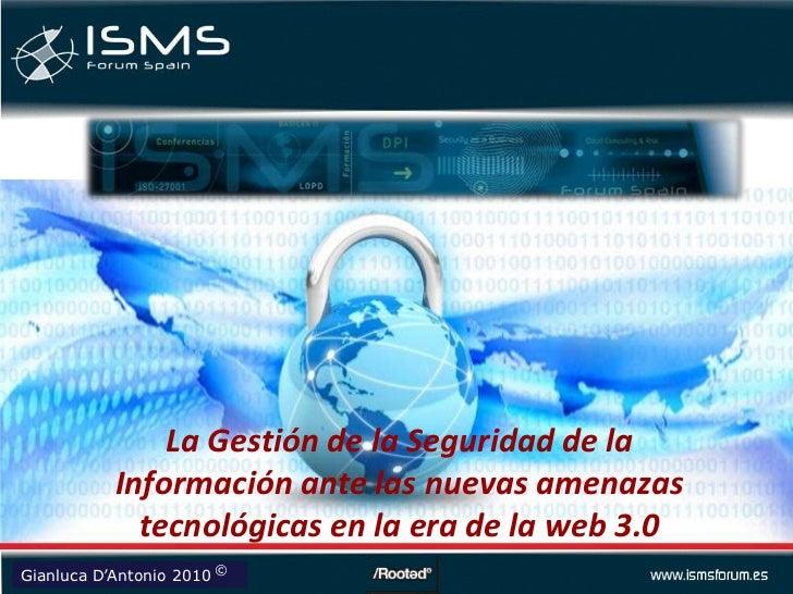 La Gestión de la Seguridad de la Información ante las nuevas amenazas tecnológicas en la era de la web 3.0<br />