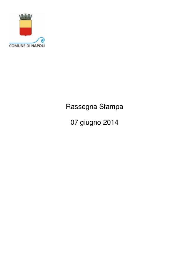 07 giugno 2014 Rassegna Stampa