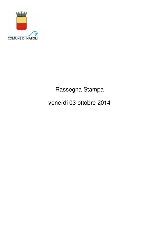 Rassegna Stampa  venerdi 03 ottobre 2014