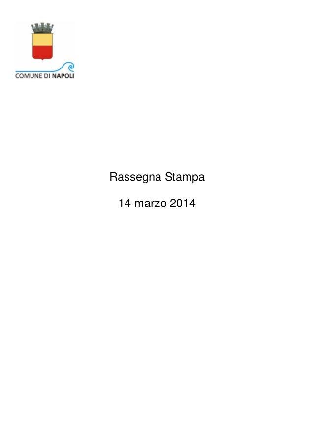 14 marzo 2014 Rassegna Stampa
