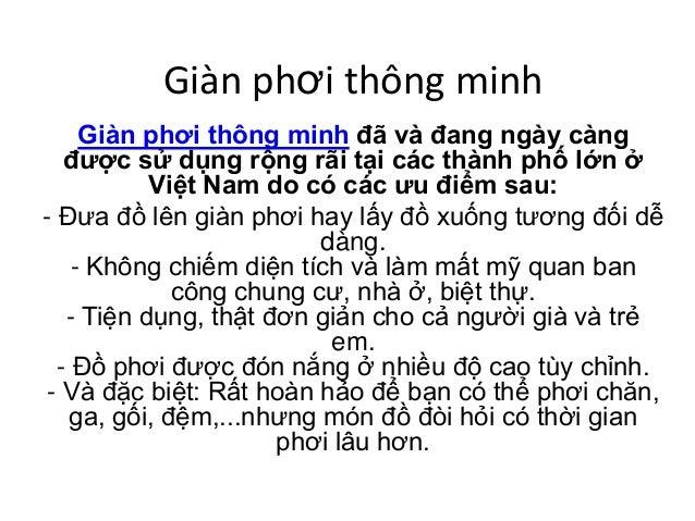 Giàn phơi thông minh Giàn phơi thông minh đã và đang ngày càng được sử dụng rộng rãi tại các thành phố lớn ở Việt Nam do c...