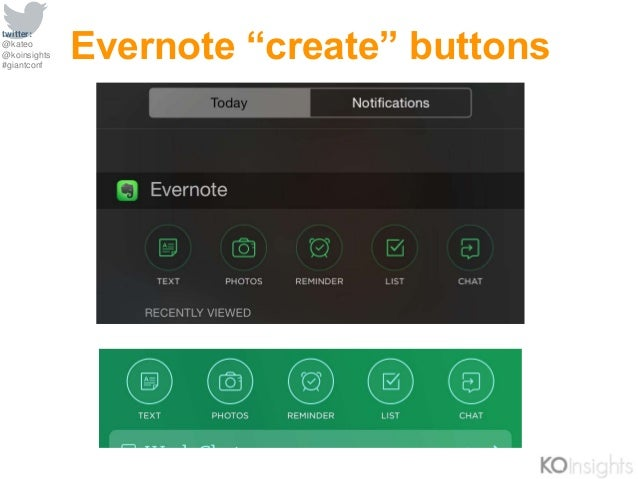 """twitter: @kateo @koinsights #giantconf Evernote """"create"""" buttons"""