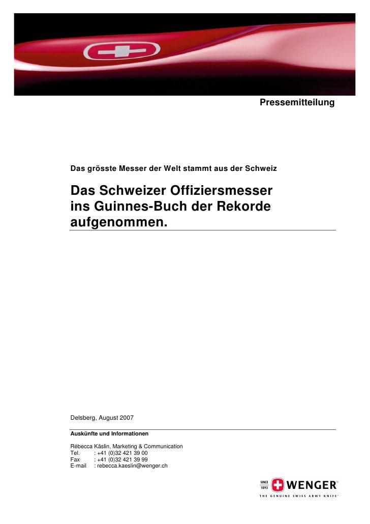 Pressemitteilung     Das grösste Messer der Welt stammt aus der Schweiz  Das Schweizer Offiziersmesser ins Guinnes-Buch de...
