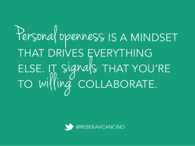 Personal openness looks like... KNOWING WHEN WE DON'T KNOW SOMETHING (AND BEING COOL WITH IT).