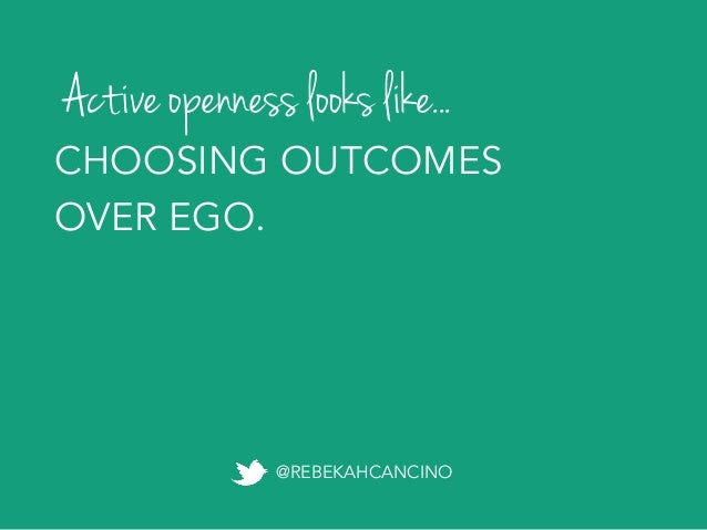 Outward openness PRACTICING EMPATHY FOR OTHERS