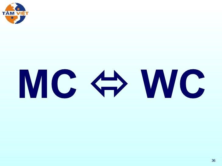 MC    WC