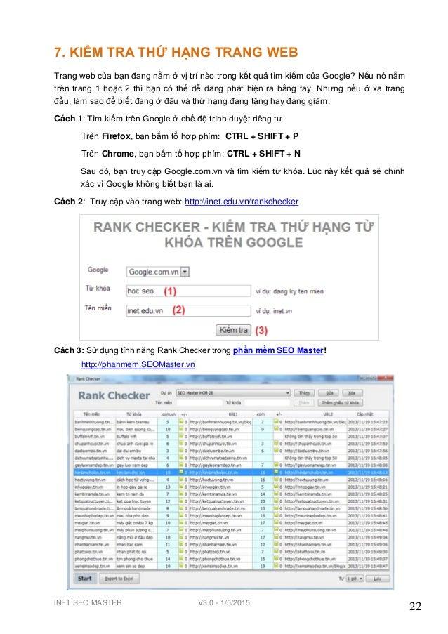 iNET SEO MASTER V3.0 - 1/5/2015 22 7. KIỂM TRA THỨ HẠNG TRANG WEB Trang web của bạn đang nằm ở vị trí nào trong kết quả tì...