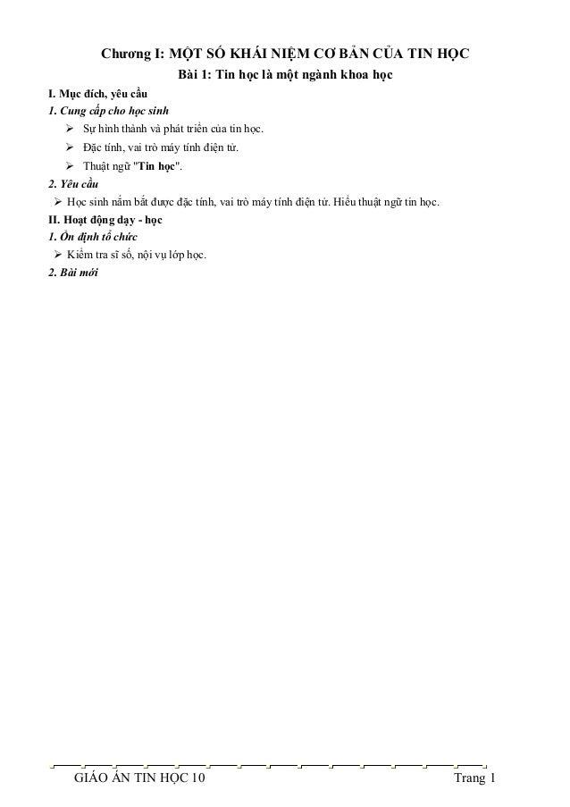Chương I: MỘT SỐ KHÁI NIỆM CƠ BẢN CỦA TIN HỌC Bài 1: Tin học là một ngành khoa học I. Mục đích, yêu cầu 1. Cung cấp cho họ...