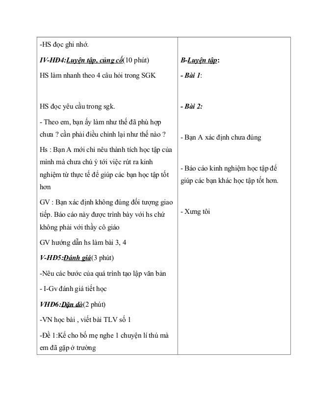 -HS đọc ghi nhớ. IV-HĐ4:Luyện tập, củng cố(10 phút) HS làm nhanh theo 4 câu hỏi trong SGK HS đọc yêu cầu trong sgk. - Theo...