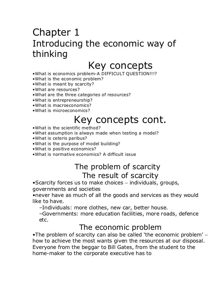 Chapter 1Introducing the economic way ofthinking                         Key concepts•What   is economics problem-A DIFFIC...