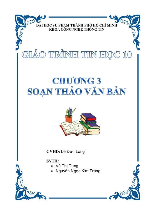 I H Ƣ H H H H H H I H H G GH H G I GVHD: Lê Đức Long SVTH:  Vũ Thị Dung  Nguyễn Ngọc Kim Trang